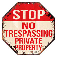 OTG-0001 No Trespassing Private Property STOP Sign Rustic Bar Home Man Cave Gift