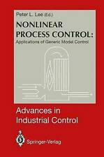 Nonlinear Process Control:: Applications of Generic Model Control (Advances in I