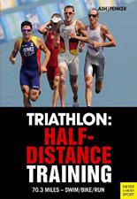 Triathlon: Half-Distance Train 3E BOOK NEW