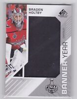 18/19 SP GAME USED...BRADEN HOLTBY...BANNER YEAR...FINALS...# BSC-BH...CAPITALS