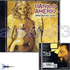 """DANILO AMERIO """"FIDATI DEL TUO CUORE"""" RARO CD 1999"""