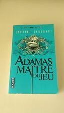 Laurent LADOUARI - Adamas maître du jeu - Pocket