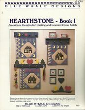 Blue Whale Designs Hearthstone Book I Americana Designs for Quilting & .