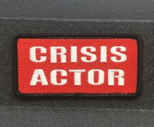 CRISIS ACTOR MORALE PATCH - false flag conspiracy fake id badge gun control