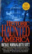 Haunted America: Historic Haunted America 2 by Michael Norman and Beth Scott (19