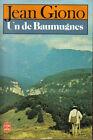 Jean Giono : UN DE BAUMUGNES - Le Livre de Poche