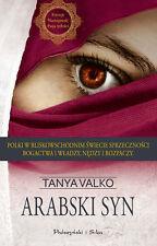 Arabski syn, Tanya Valko, polska ksiazka, polish book