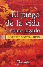 El juego de la vida y como jugarlo Spanish Edition