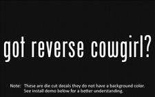 (2x) got reverse cowgirl? Sticker Die Cut Decal vinyl