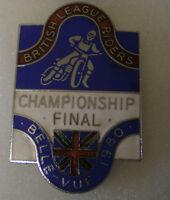 BELLE VUE 1980  BRITISH LEAGUE RIDERS CHAMPIONSHIP FINAL Enamel Badge SPEEDWAY