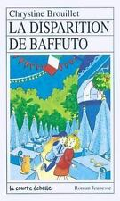 LA Disparition De Baffuto (Roman Jeunesse, 88) (French Edition)