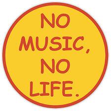 """No music no life sticker decal 4"""" x 4"""""""