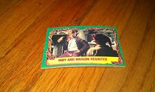 Indiana Jones Raiders Of The Lost Ark 1981 Trading Card #22 Indy Marion Reunited