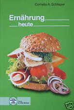 Ernährung heute. Schlieper 2007