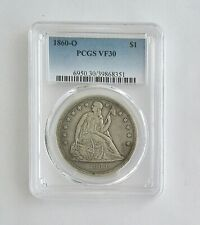 1860-O Silver Seated Liberty DOLLAR Coin~~PCGS Graded VF 30