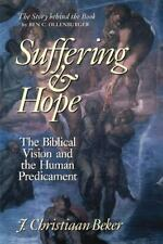 Suffering and Hope: The Biblical Vision and the Human Predicament (Paperback or