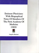 A. MARIANi Eminent Physicians With Notes of Members of the Academy of Medicine