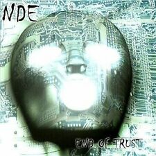 NDE - End of Trust CD 2003 power groove thrash Crash Music