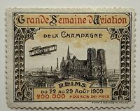 1909 GRANDE SEMAINE D'AVIATION DE LA CHAMPAGNE CINDERELLA STAMP REIMS FRANCE