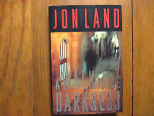 "JON  LAND  Signed  Book (""A WALK IN THE DARKNESS""-2000 First  Edition  Hardback)"
