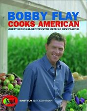 Bobby Flay Cooks American: Great Regional Recipes With Sizzling New Flavors by B
