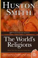 The World's Religions (plus): By Huston Smith