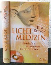 Tom Kenyon - LICHTMEDIZIN mit CD  Botschaften der Hathoren für die Neue Zeit