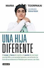 UNA HIJA DIFERENTE / A DIFFERENT KIND OF DAUGHTER - TOORPAKAI, MARIA - NEW BOOK