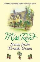 News From Thrush Green, Miss Read, Very Good Book