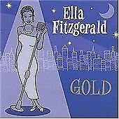 Ella Fitzgerald - Gold (All Her Greatest Hits, 2003)