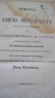 Mémoires de Louis Bonaparte sur sa vie et son règne, ou documents historiques et