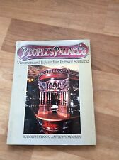 PEOPLE'S PALACES- VICTORIAN AND EDWARDIAN PUBS OF SCOTLAND BOOK