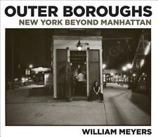Outer Boroughs: New York Beyond Manhattan Meyers, William Free US Shipping NEW