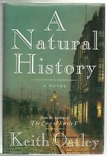 A Natural History, Keith Oatley, First Edition, Hardcover