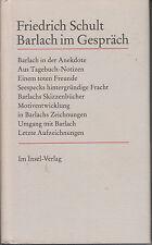 FRIEDRICH SCHULT: BARLACH IM GESPRÄCH - NEUWERTIG- GEBUNDEN