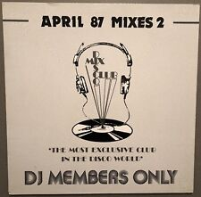 APRIL 87 MIXES 2 DISCO MIX CLUB DMC DJ MEMBERS ONLY UK VINYL