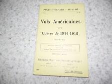 1915.Pages d'histoire 37.Voix américaines sur la guerre.14-18.