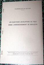 ELECTIONS LEGISLATIVES DE 1824 ARRONDISSEMENT de MAULEON p/ D'ANDURAIN de MAYTIE