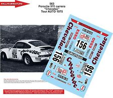 DECALS 1/18 REF 563 PORSCHE 911 ROUGET TOUR DE FRANCE AUTO 1975 RALLYE RALLY
