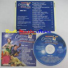CD CANZONE AMORE MIO ANNI 50/1 wilma de angelis nilla pizzi gino paoli lp (C14*)