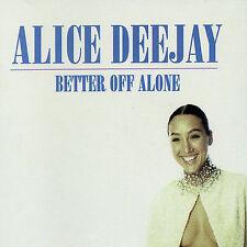Alice Deejay : Better Off Alone CD