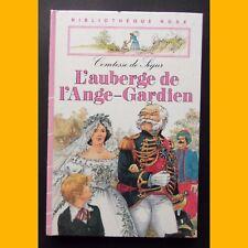 Bibliothèque Rose L'AUBERGE DE L'ANGE GARDIEN Comtesse de Ségur 1983