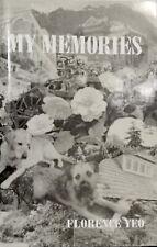 MY MEMORIES Florence Yeo * k c hong kong japanese invasion medical pow christ tb