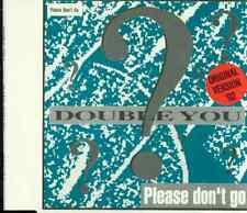 Maxi CD Double You/Please Don´t Go (04 Tracks)