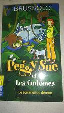 Serge Brussolo - Peggy Sue et les Fantômes, tome 2 : Le Sommeil du démon