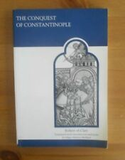 Conquest Of Constantinople Classic Book Robert Of Cleri Byzantine Empire