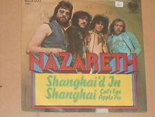 "NAZARETH -Shanghai'd In Shanghai- 7"" 45"