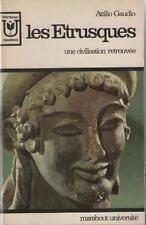Les Etrusques : Une Civilisation Retrouvée - Attilio Gaudio