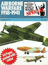 HISTORY OF THE WORLD WARS SPECIAL: AIRBORNE WARFARE 1918-41