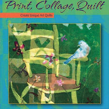 NEW DVD: PRINT COLLAGE QUILT Melanie Testa Art Quilts